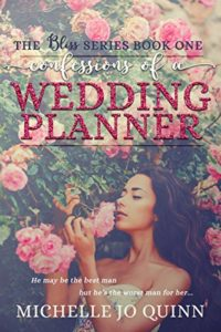Cover Art for CONFESSIONS OF A WEDDING PLANNER by Michelle Jo Quinn