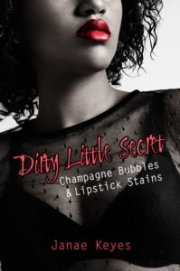 Cover Art for Dirty Little Secret by Janae Keyes