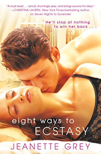 Cover Art for Eight Ways to Ecstasy by Jeanette  Grey