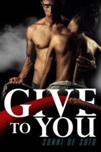 Cover Art for Give To You by Sonni de Soto