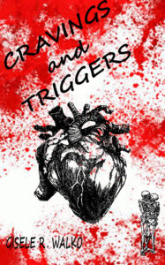 Cover Art for Cravings and Triggers by Gisele Walko
