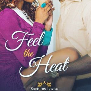 Cover Art for Feel The Heat by Cheris Hodges
