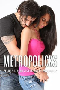 Cover Art for Metropolicks by  Felisha Lin & Victor Scott Rodriguez