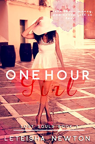 Cover Art for One Hour Girl by LeTeisha  Newton