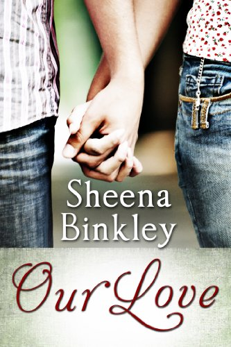 Cover Art for Our Love by Sheena  Binkley