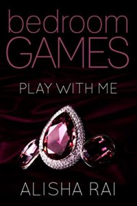 Cover Art for Play With Me by Alisha  Rai