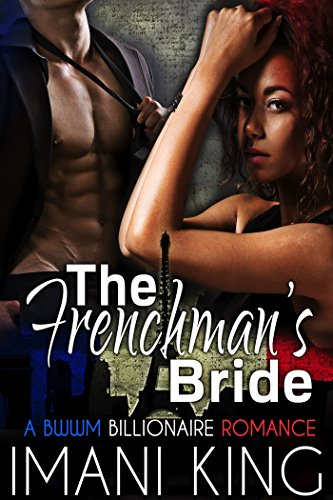 Cover Art for THE FRENCHMAN'S BRIDE by Imani  King