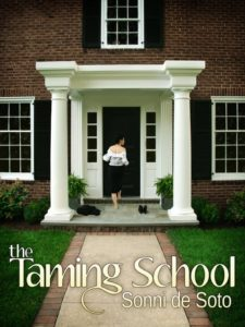 Cover Art for The Taming School by Sonni de Soto
