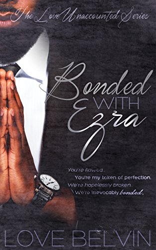 Cover Art for Bonded with Ezra by Love  Belvin