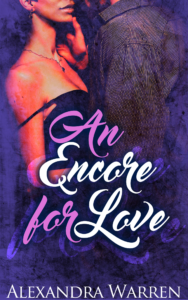Cover Art for An Encore for Love by Alexandra Warren