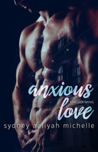Cover Art for Anxious Love by Sydney Aaliyah Michelle