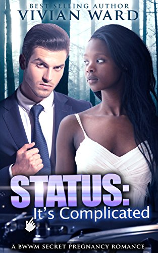 Cover Art for Status: It's Complicated by Vivan Ward