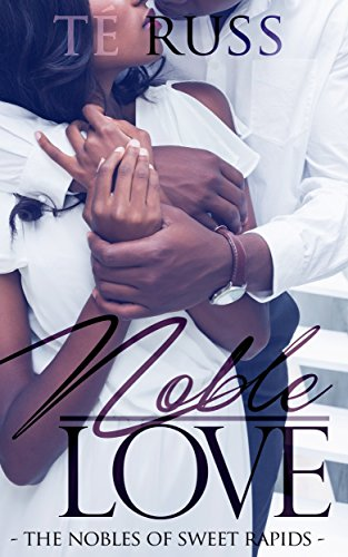 Cover Art for Noble Love by Te Russ
