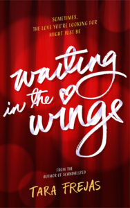 Cover Art for Waiting in the Wings by Tara Frejas