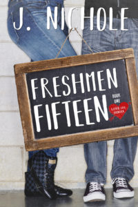 Cover Art for Freshmen Fifteen (Love 101) by J. Nichole