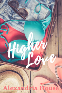 Cover Art for Higher Love (Love After Book 1) by Alexandria House