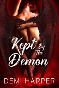 Cover Art for Kept By The Demon by Demi Harper