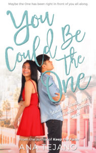 Cover Art for You Could Be the One by Ana Tejano