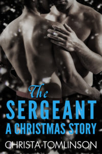 Cover Art for The Sergeant: A Christmas Story by Christa Tomlinson