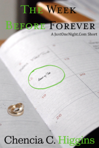Cover Art for The Week Before Forever by Chencia C. Higgins