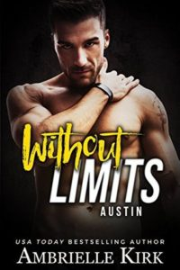 Cover Art for WITHOUT LIMITS : Austin by Ambrielle Kirk
