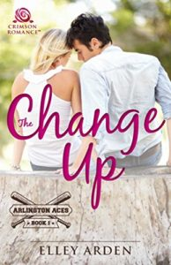 Cover Art for THE CHANGE UP by Elley Arden