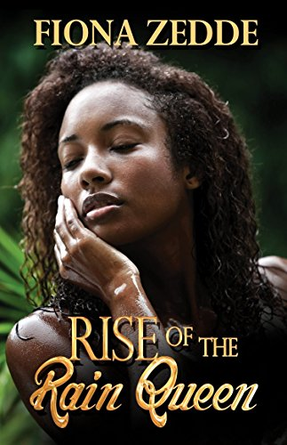 Cover Art for RISE OF THE RAIN QUEEN by Fiona Zedde