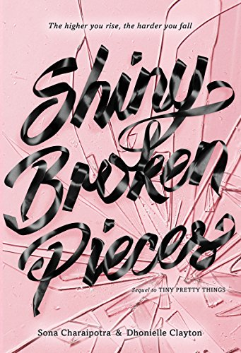 Cover Art for Shiny Broken Pieces by Dhonielle Clayton  Sona Charaipotra