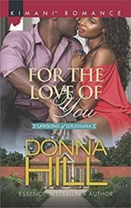 Cover Art for FOR THE LOVE OF YOU by Donna Hill