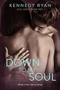 Cover Art for DOWN TO MY SOUL by Kennedy Ryan