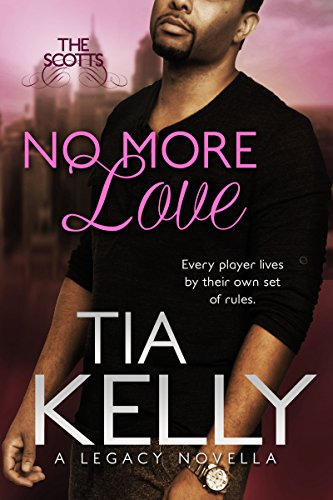 Cover Art for NO MORE LOVE by Tia Kelly