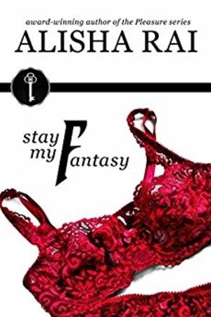 Cover Art for STAY MY FANTASY by Alisha Rai