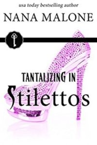 Cover Art for TANTALIZING IN STILETTOS by Nana Malone