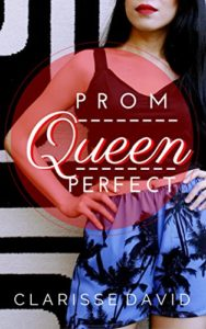 Cover Art for PROM QUEEN PERFECT by Clarisse David