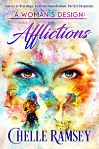 Cover Art for A Woman's Design: Afflictions by Chelle Ramsey