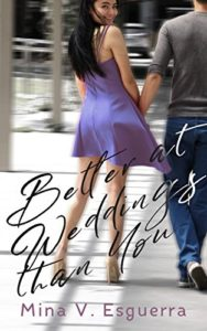 Cover Art for Better At Weddings Than You by Mina Esguerra