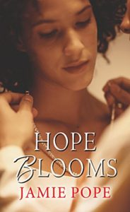 Cover Art for Hope Blooms by Jamie Pope