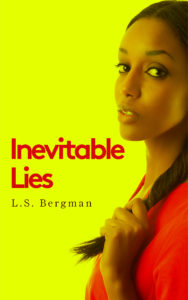 Cover Art for Inevitable Lies by L.S. Bergman