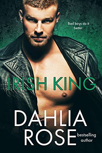 Cover Art for Irish King by Dahlia Rose