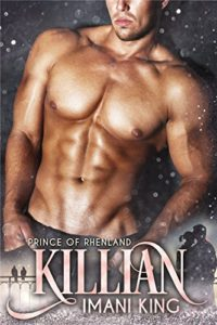 Cover Art for Killian: Prince of Rhenland by Imani King