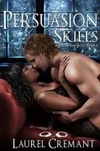 Cover Art for Persuasion Skills by Laurel Cremant