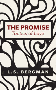 Cover Art for The Promise – Tactics of Love by L.S. Bergman