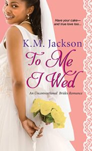 Cover Art for To Me I Wed by K. M.  Jackson