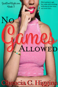 Cover Art for No Games Allowed, A Novella by Chencia C. Higgins