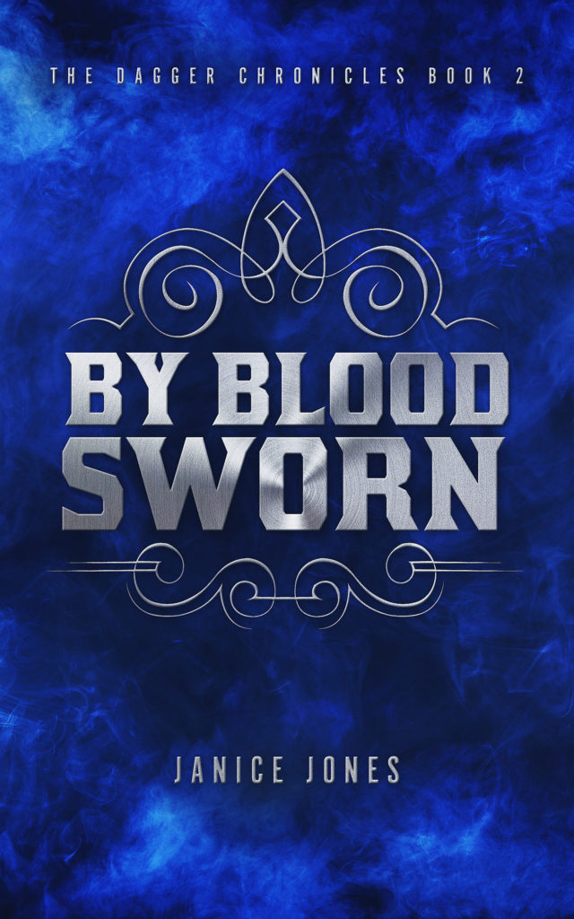 Cover Art for By Blood Sworn Book 2 in The Dagger Chronicles Series by Janice Jones