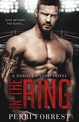 Cover Art for In the Ring by Perri Forrest