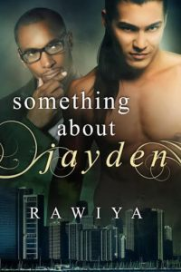 Cover Art for Something About Jayden by Rawiya