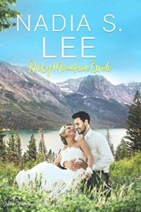 Cover Art for Rocky Mountain Bride by Nadia S. Lee