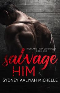 Cover Art for Salvage Him by Sydney Aaliyah Michelle