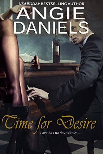 Cover Art for Time For Desire by Angie  Daniels